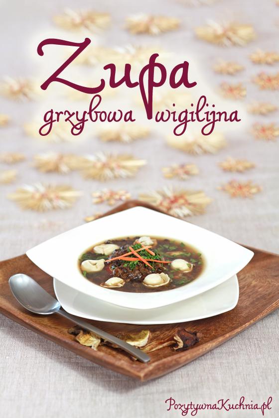 Zupa grzybowa wigilijna