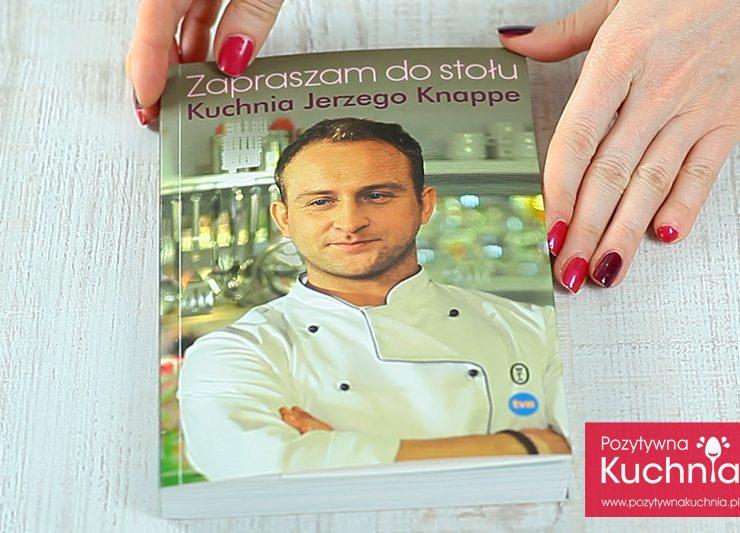 """""""Zapraszam do stołu"""" Jerzy Knappe"""